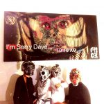SORRY DAVE 100x200 cm Belongs now to  Giuliano Papi and family in Rome, Italy